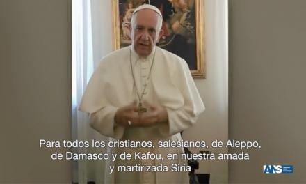 Messaggio di Papa Francesco ai Salesiani e ai cristiani perseguitati in Siria