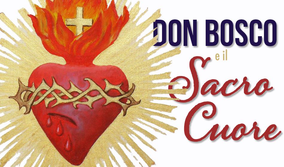 Don Bosco e il Sacro Cuore