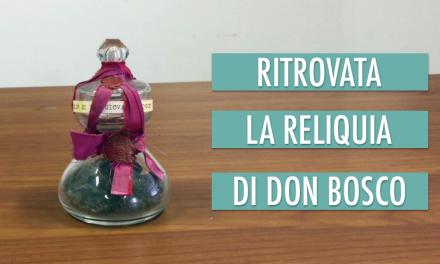 Ritrovata la reliquia di Don Bosco