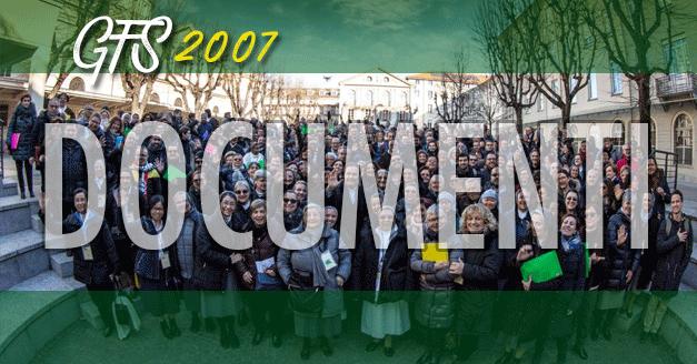 GIORNATE DI SPIRITUALITÀ DELLA FAMIGLIA SALESIANA 2007/ DOCUMENTI