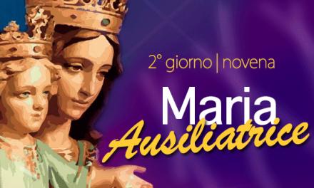 Novena di Maria Ausiliatrice – 2° giorno