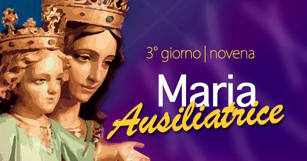 NOVENA DI MARIA AUSILIATRICE – 3° GIORNO