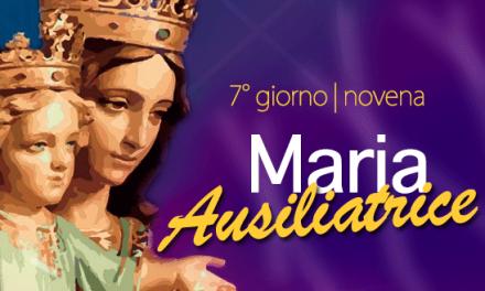 Novena di Maria Ausiliatrice – 7° giorno